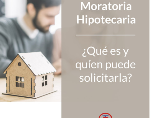 Moratoria Hipotecaria – Requisitos